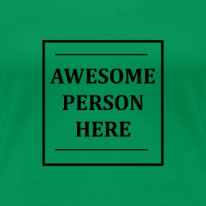 AWESOMEPERSONHERE - Frauen Premium T-Shirt