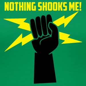 Electricians: Nothing Shooks me! - Women's Premium T-Shirt