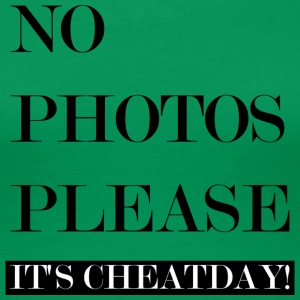 NO PHOTOS PLEASE: CHEATDAY! - Frauen Premium T-Shirt