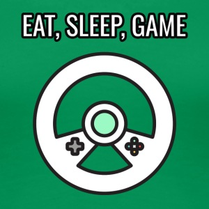 Game / Gamer / Games: Eat, Sleep, Game - Frauen Premium T-Shirt