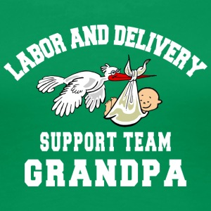 Grandpa Labor Delivery Support Team - Women's Premium T-Shirt