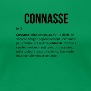 Connasse_Definition - T-shirt Premium Femme