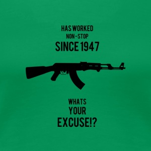AK47 Whats your Excuse - Women's Premium T-Shirt
