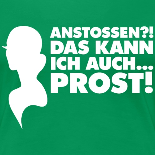 Spielerfrau kann anstossen #white - Frauen Premium T-Shirt