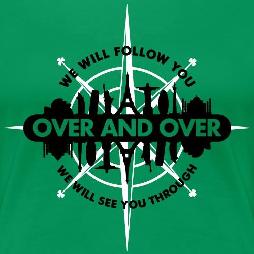 We Will Follow You - Women's Premium T-Shirt