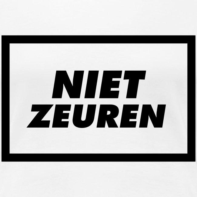 niet zeuren! de officiele t shirt!