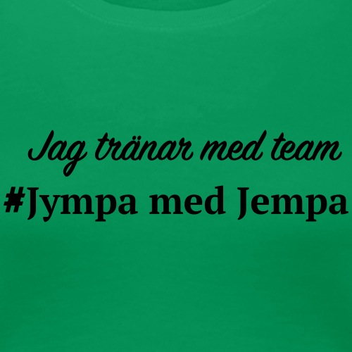 Jag tränar med JJ - Premium-T-shirt dam