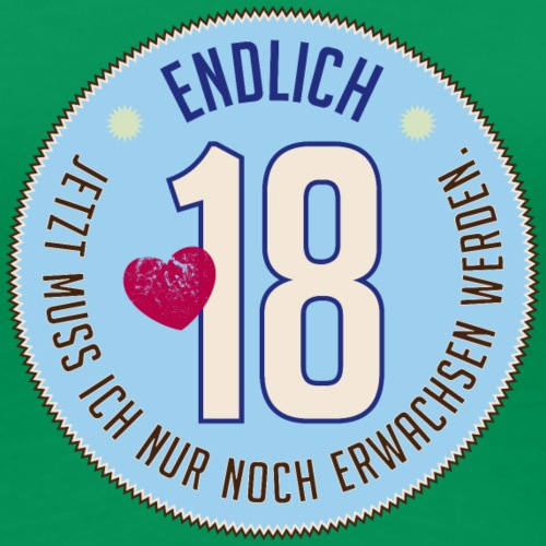 endlich 18. Geburtstag erwachsen volljährig flügge - Women's Premium T-Shirt