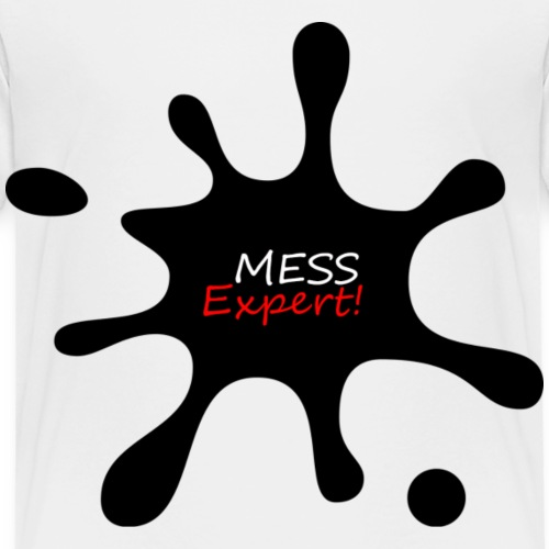 MESS EXPERT - Kids' Premium T-Shirt