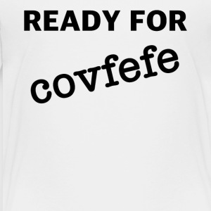 readyfor covfefe - Premium T-skjorte for barn