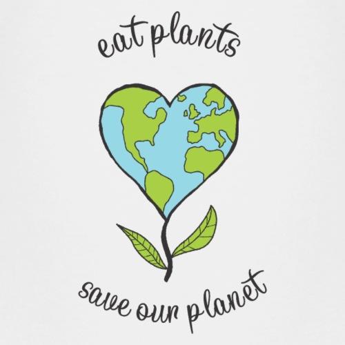 eat plants save our planet - Kinder Premium T-Shirt