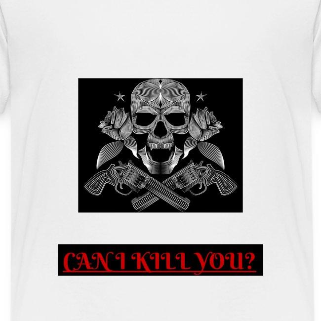 can i kill you?