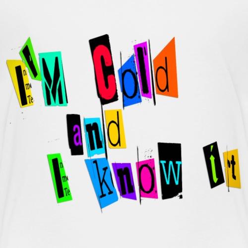 Am Cold - Lasten premium t-paita