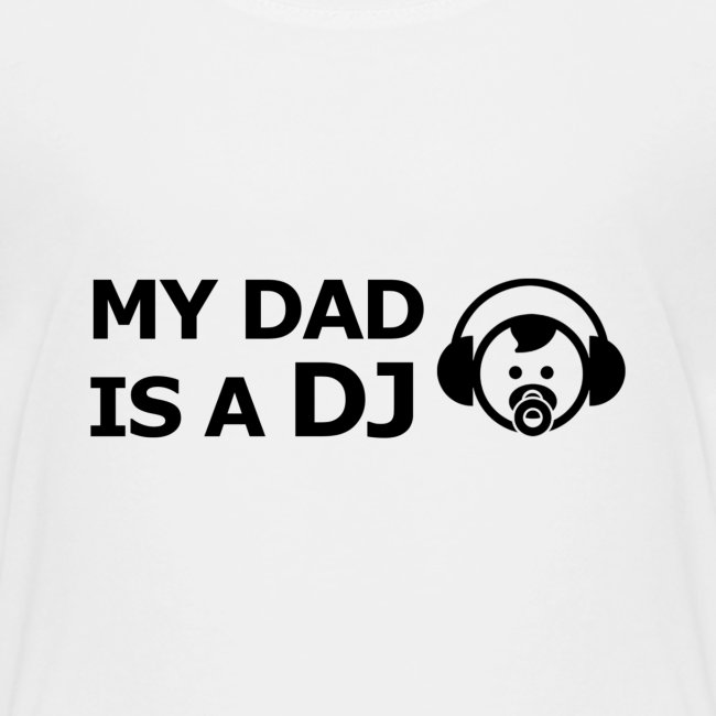 My Dad Is a DJ