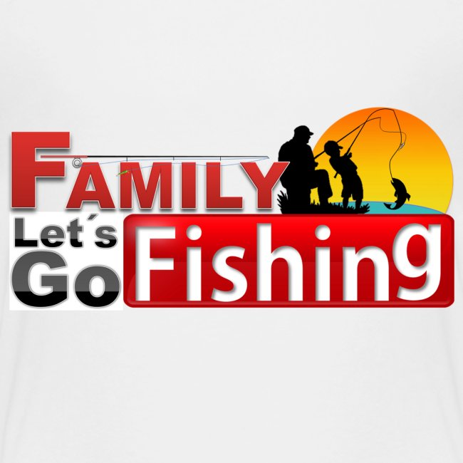 FAMILY LET'S GO FISHING FUND