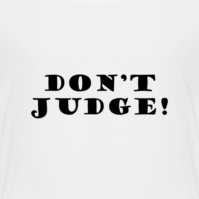 Kids Don't Judge T-Shirt