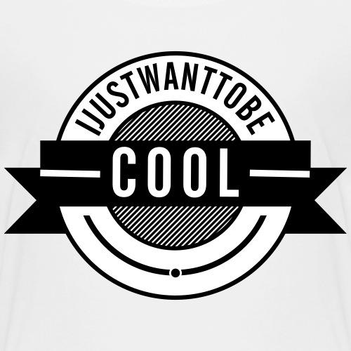 IJustWantToBeCool - Premium-T-shirt barn