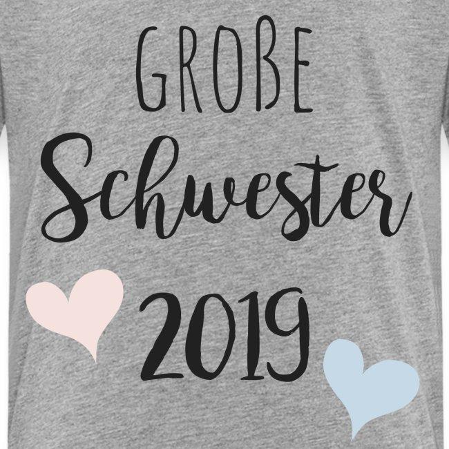 Große Schwester 2019