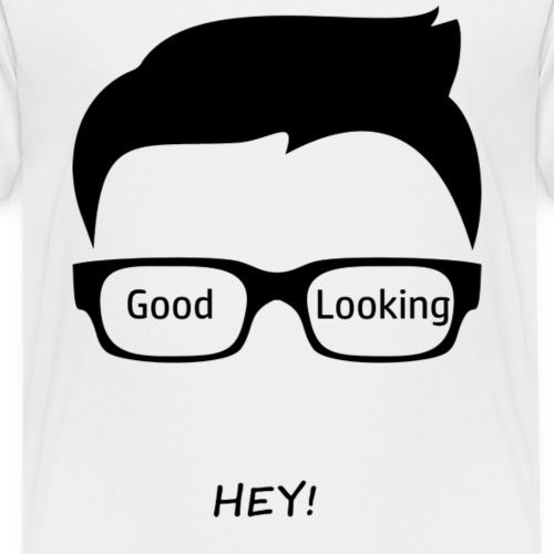 Hey Good Looking - Kids' Premium T-Shirt