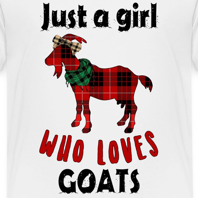 Just A Girl Who Loves Goats