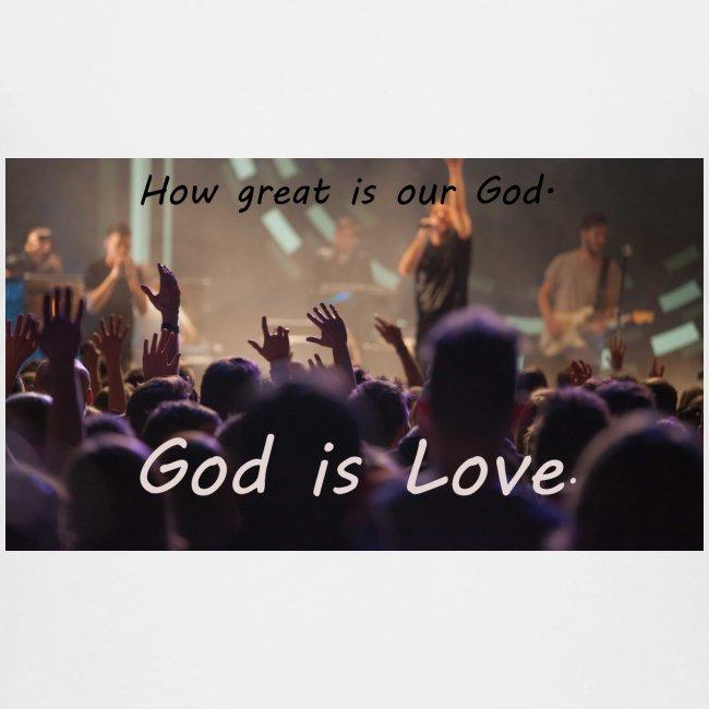 GOD is LOVE.