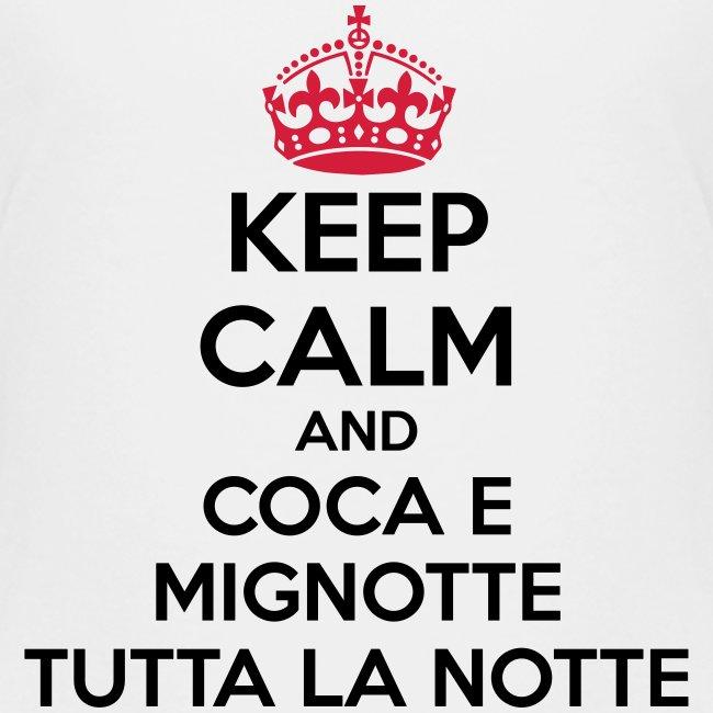 Coca e Mignotte Keep Calm