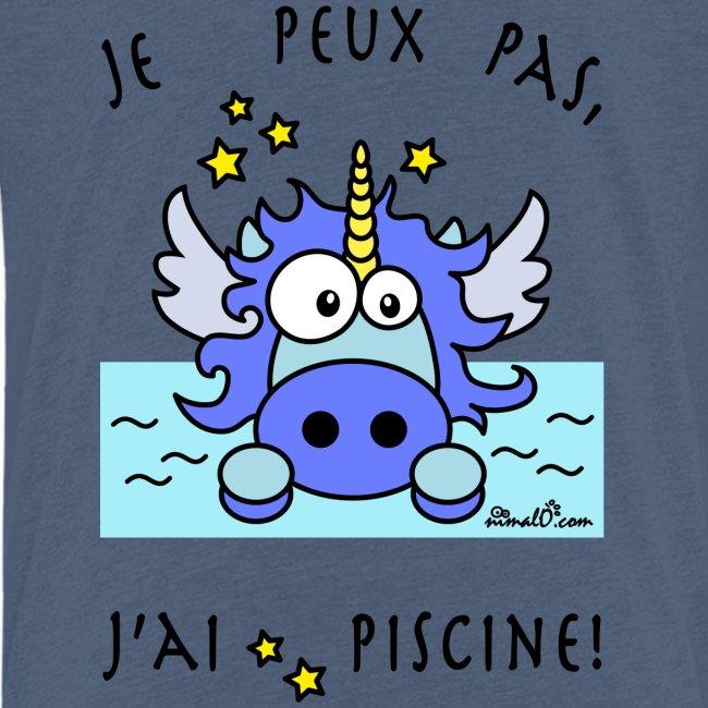 Licorne Bleu, Je peux pas, j'ai piscine