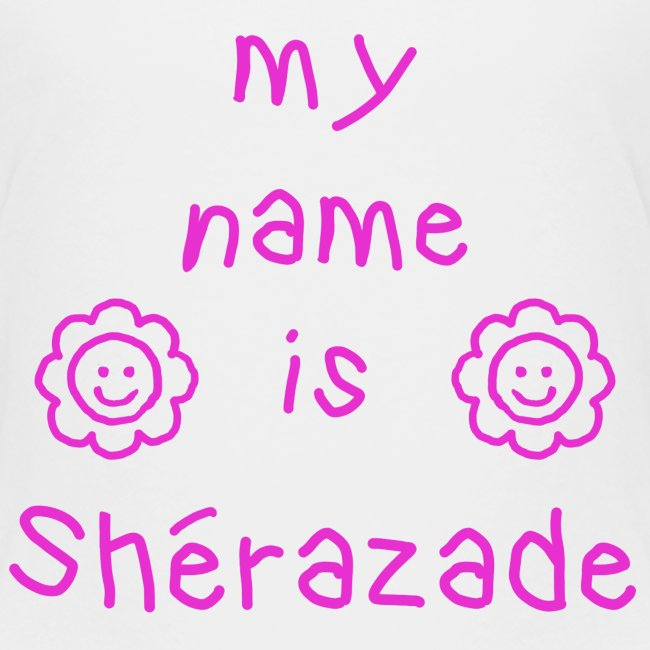 SHERAZADE MY NAME IS