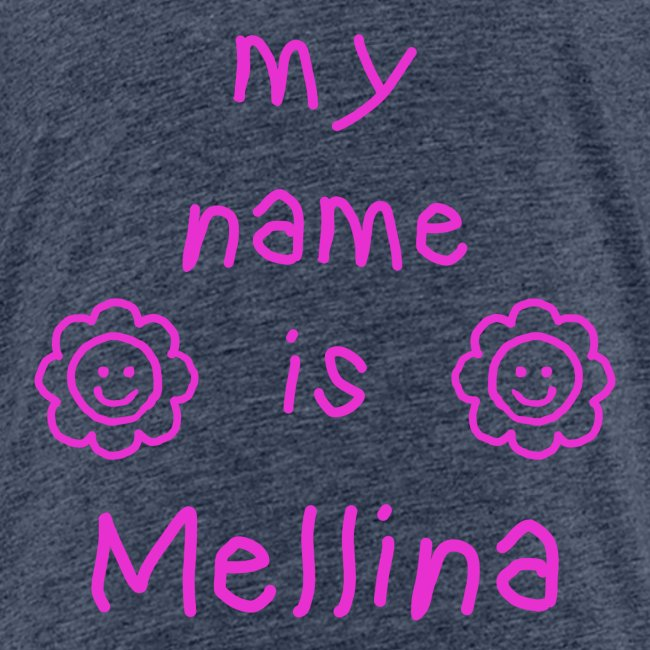 MELLINA MY NAME IS