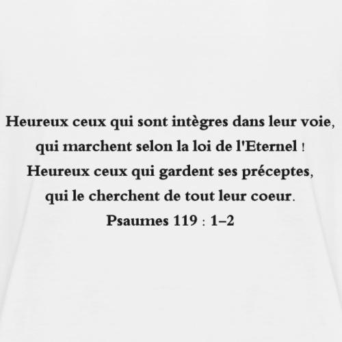 Psaumes 119 : 1-2 - T-shirt Premium Enfant