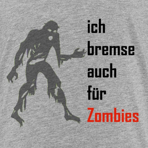 ich bremse auch für Zombies - Kinder Premium T-Shirt