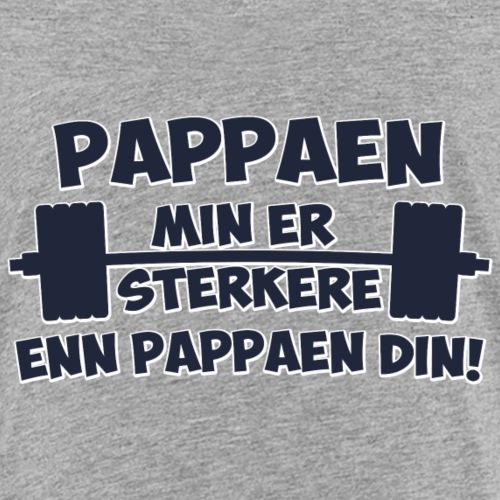 Pappaen min er sterkere enn pappaen din