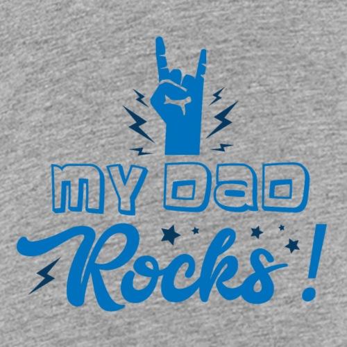 My Dad Rocks - Kinder Premium T-Shirt