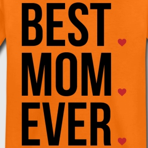 Best Mom Ever Love Mothers day - muttertag - Kinder Premium T-Shirt