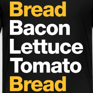 Recipe For A BLT Sandwich - Kids' Premium T-Shirt