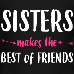 Sisters makes the best of friends - Kids' Premium T-Shirt