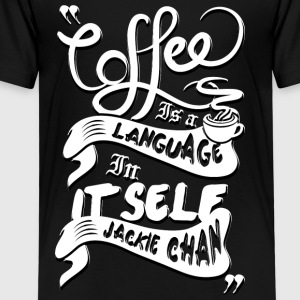 Coffee is a language in itself - Kids' Premium T-Shirt