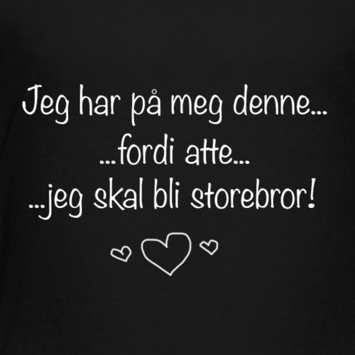 Storebror Collection - Premium T-skjorte for barn