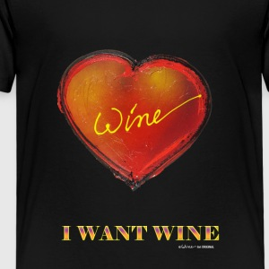HEART I WANT WINE - Kids' Premium T-Shirt