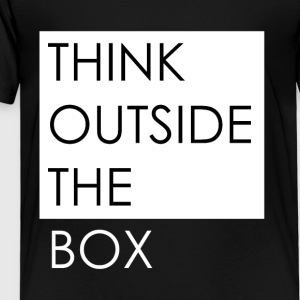 THINK OUTSIDE THE BOX - Kinder Premium T-Shirt