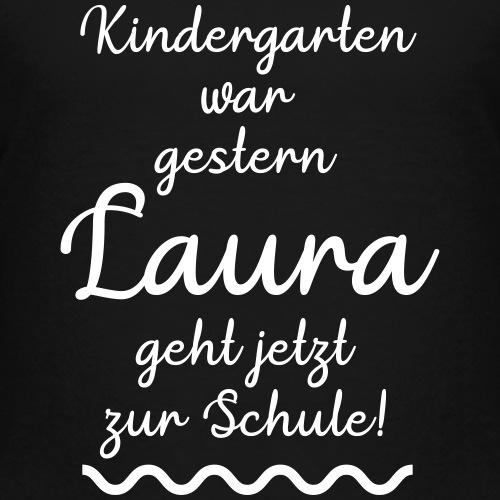 Kindergarten war gestern (Laura) - Kinder Premium T-Shirt
