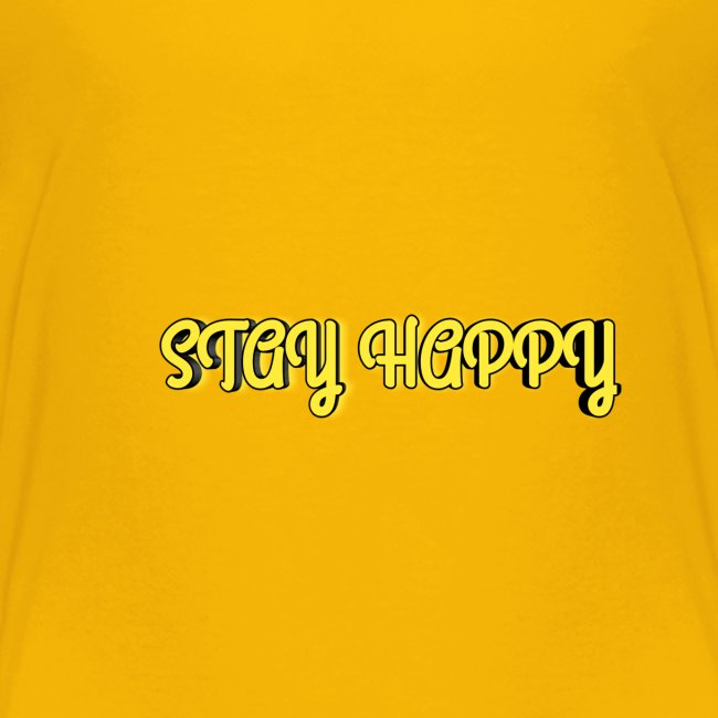Stay Happy