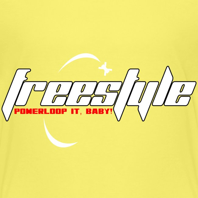 Freestyle - Powerlooping, baby!