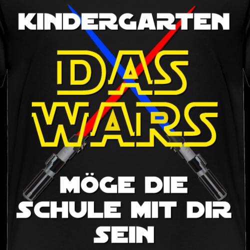 Kindergarten - DAS WARS - Kinder Premium T-Shirt