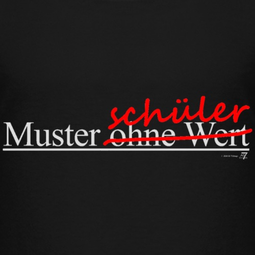 Muster-schüler ohne Wert - Kinder Premium T-Shirt
