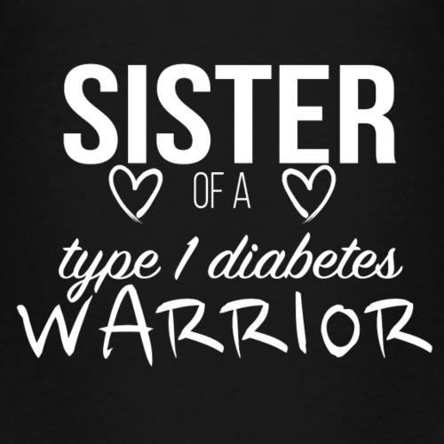 Sister of a Type 1 Warrior - White