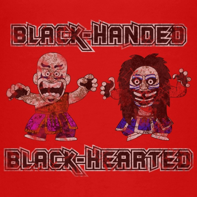 Black-Handed, Black-Hearted