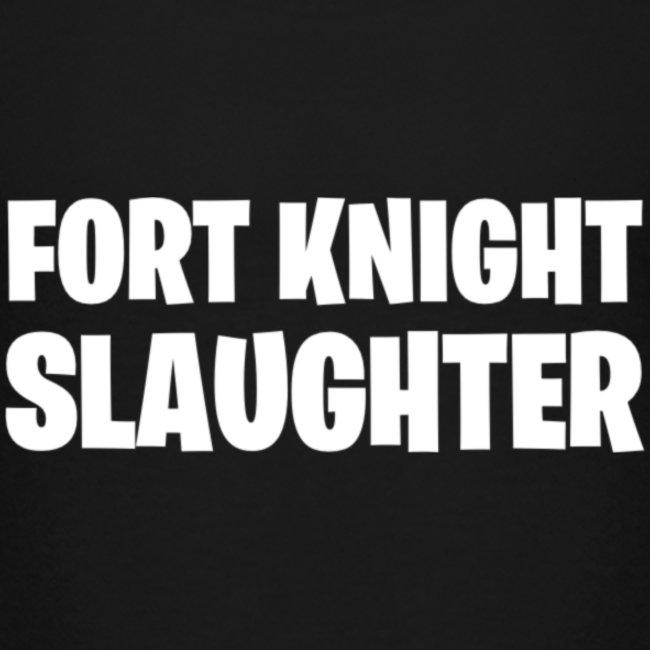 Fort Knight Slaughter