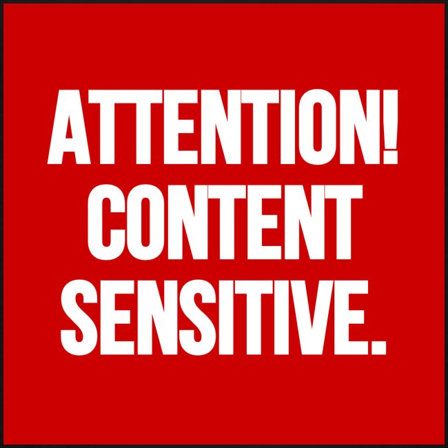 Attention! Content sensitive.