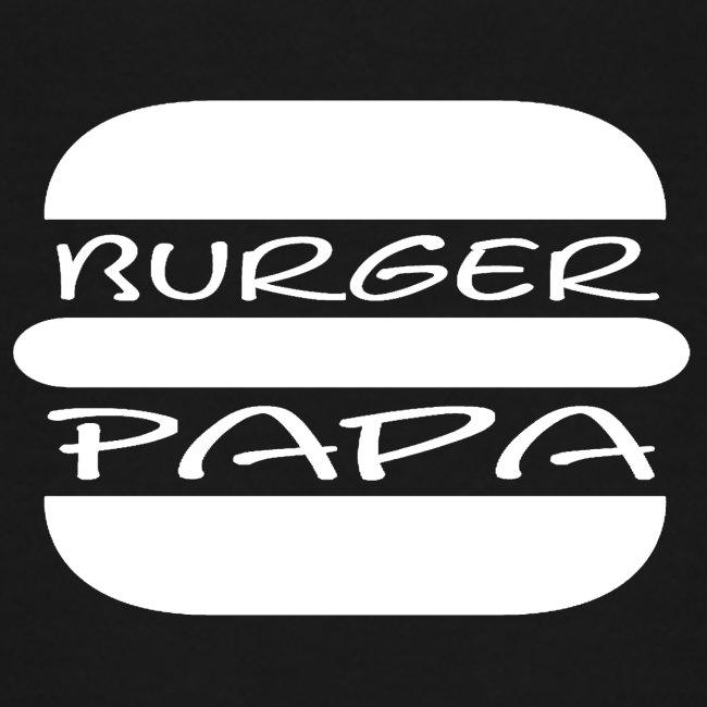 Burger Papa - Er macht einfach die besten Burger